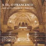A Te, o Francesco - Canti per la solennità di San Francesco