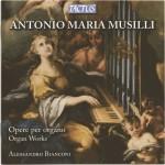 Antonio Maria Musilli - Opere per organo