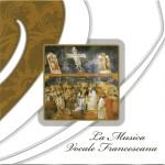 La Musica Vocale Francescana - Coro e orchestra della Cappella Musicale della Basilica