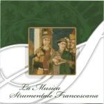 La Musica Strumentale Francescana - Orchestra della Cappella Musicale della Basilica