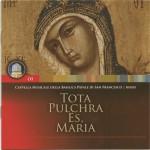 Tota pulchra es, Maria - Le più belle antifone dei maestri francescani