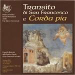 """""""Transito di S. Francesco"""" e """"Corda Pia"""" - Canti per la commemorazione della morte di San Francesco"""